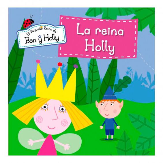 El Pequeño Reino de Ben y Holly- La Reina Holly
