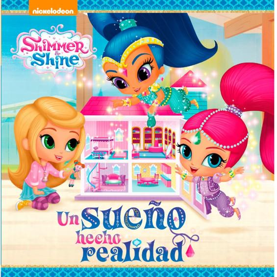 Shimmer & Shine Un Sueño Hecho Realidad