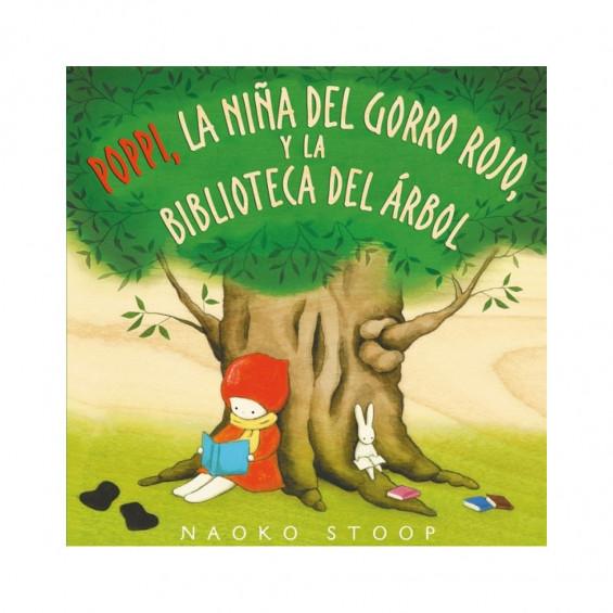Poppy, La Niña del Gorro Rojo y la Bibllioteca del Árbol