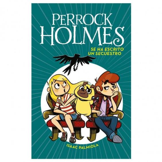 Perrock Holmes 7 - Se ha Escrito un Secuestro