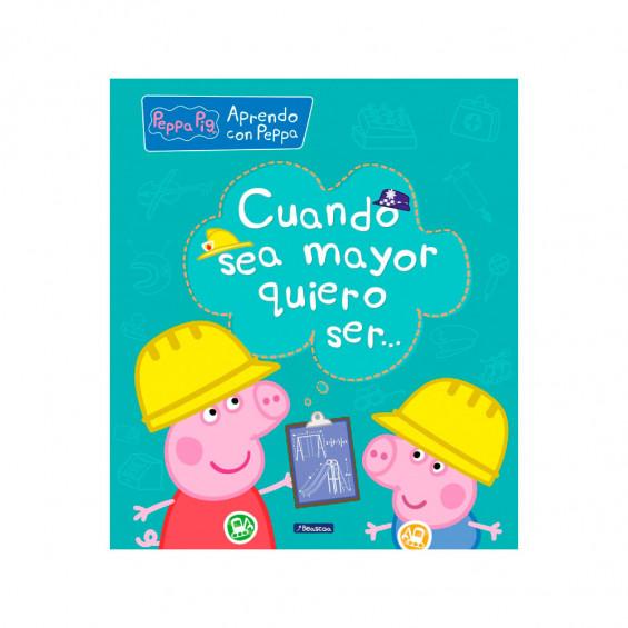 Peppa Pig, Cuando Sea Mayor Quiero Ser...